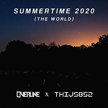 Summertime 2020 (The World)