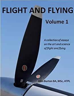 Flight and Flying Volume 1 by [Alex Burton, Stella Giacomazzi]