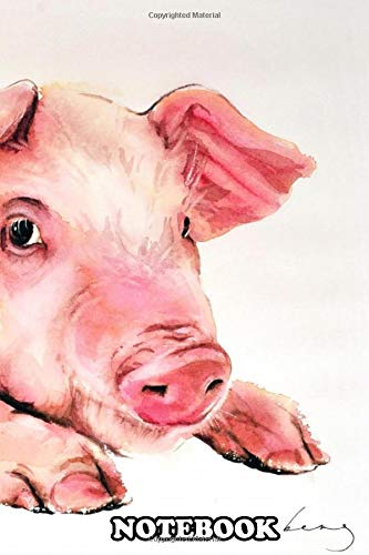 Notebook: 2019 Is The Year Of The Earth Pig According To Chinese , Journal for Writing, College Ruled Size 6' x 9', 110 Pages