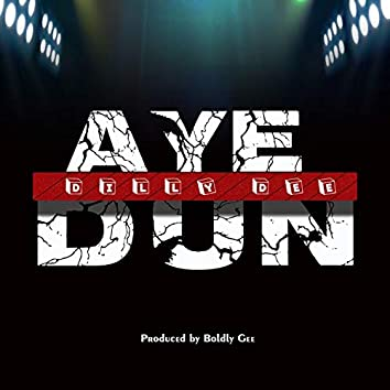 Aye Dun