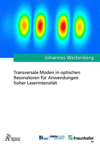 Transversale Moden in optischen Resonatoren für Anwendungen hoher Laserintensität