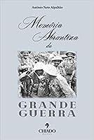 Memória Abrantina da Grande Guerra (Portuguese Edition)