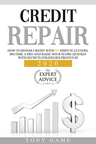 Credit repair: How to repair credit with 609 dispute letters. Become a pro and raise your score quickly with secrets strategies proven in 2020 . (English Edition)