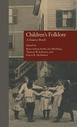Children s Folklore A Source Book Garland Reference Library of Social Science product image