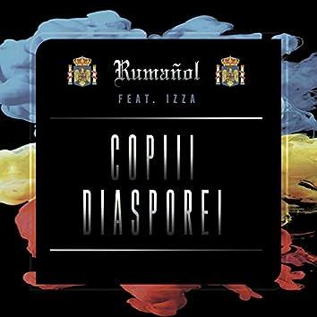 Copiii Diasporei (feat. Izza)