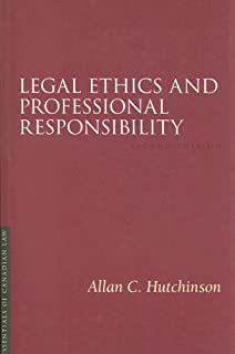 Legal Ethics and Professional Responsibility, 2/E (Essentials of Canadian Law)
