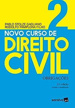 Novo Curso de Direito Civil Vol 2 - Obrigações - 21ª Ed. 2020