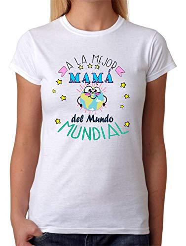 Camiseta A la Mejor Madre del Mundo Mundial. Camiseta Divertida para mamás de Regalo 100% algodón Natural (L)