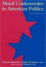 Moral Controversies in American Politics