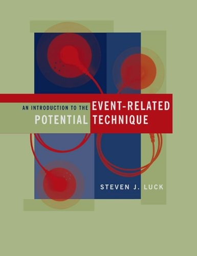 An Introduction to the Event-Related Potential Technique (COGNITIVE NEUROSCIENCE)