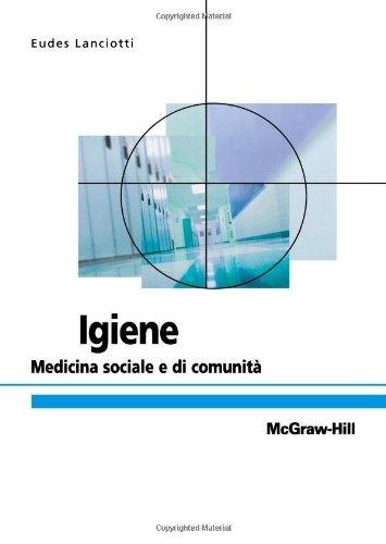 Igiene. Medicina preventiva e sociale
