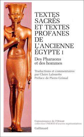 Các văn bản linh thiêng và các văn bản thế tục của Ai Cập cổ đại, Tập 1: Pharaoh và đàn ông