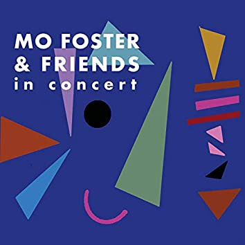 Mo Foster & Friends in Concert (Live)
