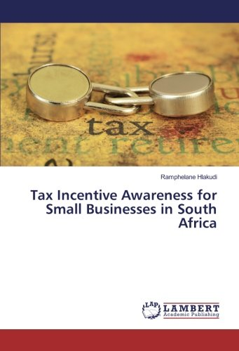 Tax Incentive Awareness for Small Businesses in South Africa