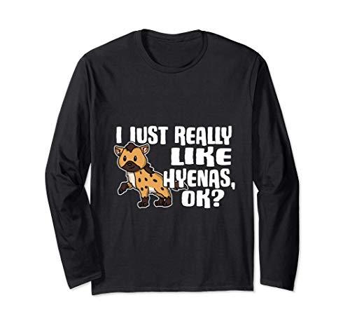 I Just Really Like Hyenas Ok Lindo Disfraz De Hiena Manga Larga