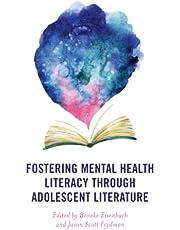 Fostering Mental Health Literacy through Adolescent Literature