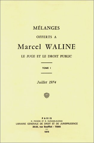 Mélanges offerts à Marcel Waline