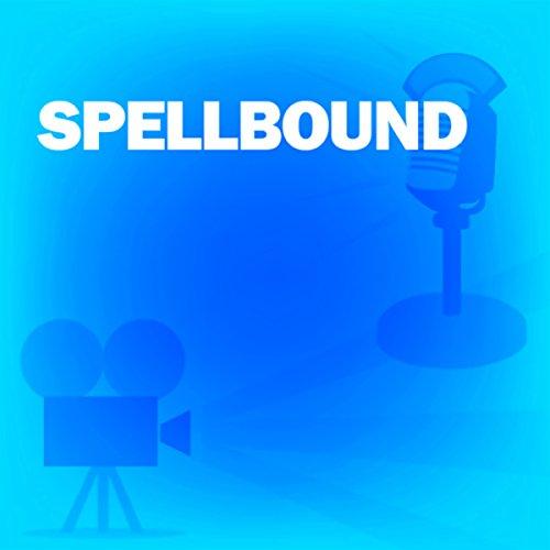 Spellbound: Classic Movies on the Radio
