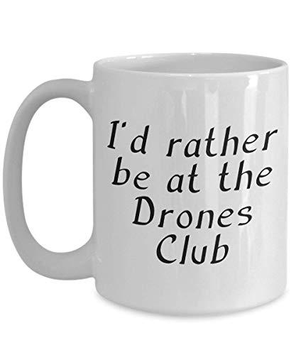 N\A Tazza del Club dei droni Ispirata alle storie di PG Wodehouse I 'D Piuttosto Essere all'idea Regalo del Club dei droni per Topo di Biblioteca 11 Once