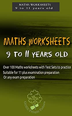 MATHS WORKSHEETS: Suitable for children ages 9 to 11 years old: Practice workbook with over 50 worksheets (Maths Worksheets series 3) by GOEE Publishing