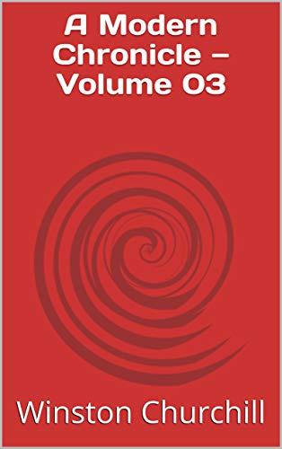 A Modern Chronicle — Volume 03 (English Edition)