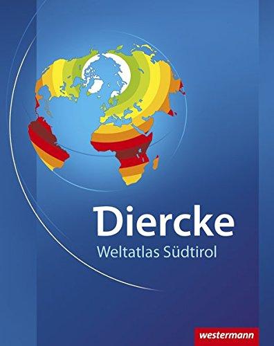 Diercke Weltatlas Südtirol: Ausgabe 2008 für Südtirol