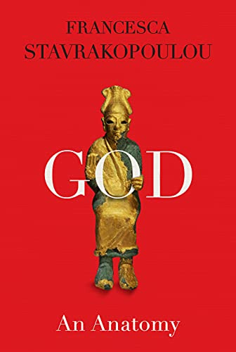 Compare Textbook Prices for God: An Anatomy  ISBN 9780525520450 by Stavrakopoulou, Francesca