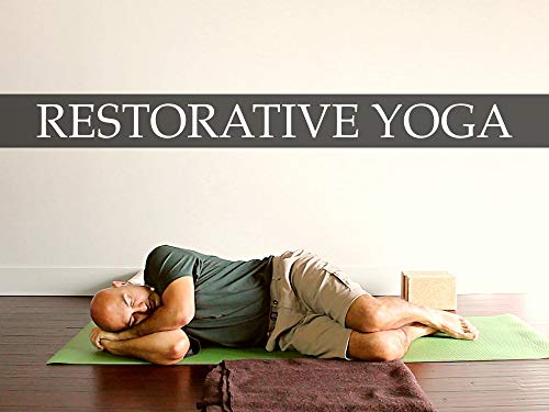 Restorative Yoga: Quieting the Mind   Days 7, 17, and 27