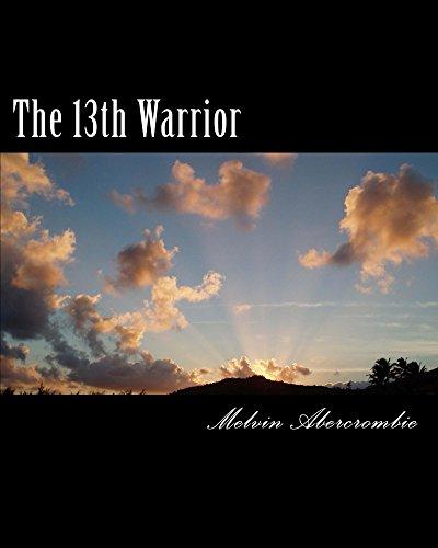 The 13th Warrior (God/Goddess) (English Edition)