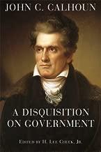 john c calhoun a disquisition on government