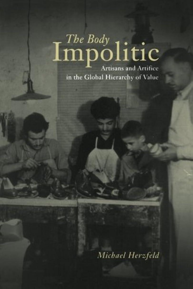 大胆な復讐学部The Body Impolitic: Artisans and Artifice in the Globa Hierarchy of Value