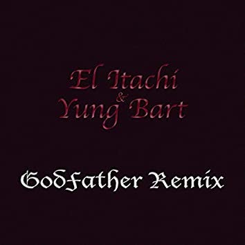 GodFather (feat. Yung Bart)