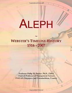 Aleph: Webster's Timeline History, 1516 - 2007