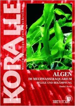 Algen im Meerwasseraquarium: Pflege und BekŠmpfung ( Mai 2008 )