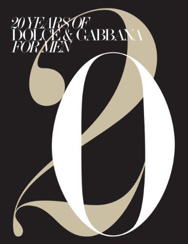 Twenty years of Dolce & Gabbana for men. Ediz. illustrata