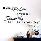 If You Believe in Yourself Anything is Possible Inspirational Wall Decals Decorative Stickers Vinyl Art Home Decor