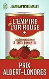 L'empire de l'or rouge - Enquête mondiale sur la tomate d'industrie