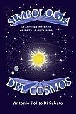Simbología del Cosmos: La astrología interacción del macro y el micro cosmos