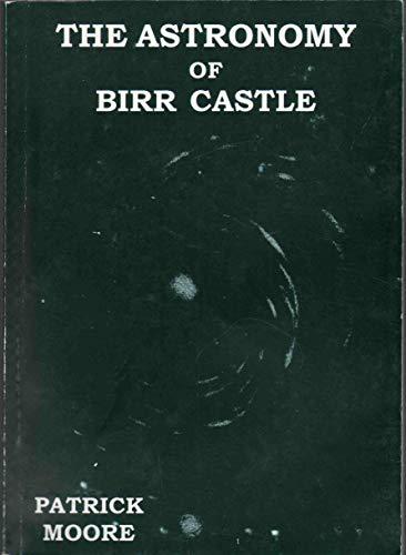 The Astronomy of Birr Castle