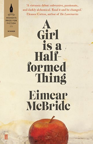 A Girl is a Half-formed Thing (English Edition)