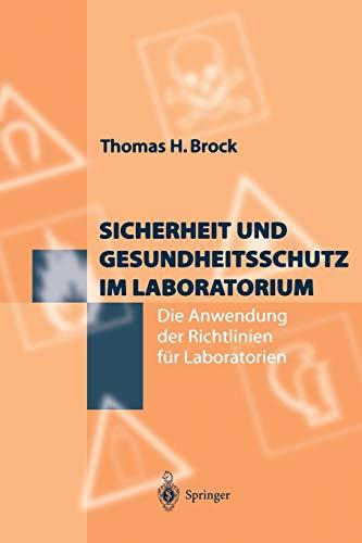 Sicherheit und Gesundheitsschutz im Laboratorium: Die Anwendung der Richtlinien für Laboratorien