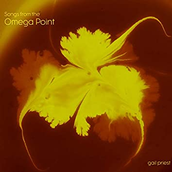 Songs from the Omega Point