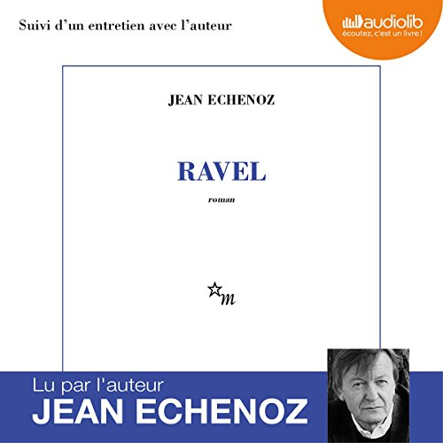 Ravel suivi d'un entretien avec l'auteur audiobook cover art