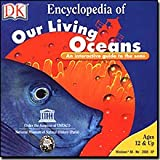 Dorling Kindersley Multimedia (DK) Encyclopedia of Our Living Oceans Dictionary & Encyclopedia for Windows for 12 and Up
