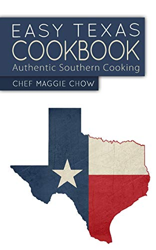 Get Free Ebook Easy Texas Cookbook Authentic Southern Cooking By