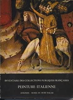 Peinture Italienne: Avignon - Musee Du Petit Palais - Inventaire Des collections Publiques Francaise