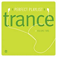 Perfect Playlist Trance 2
