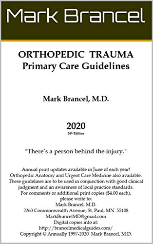 Orthopedic Trauma Primary Care Guidelines (2020, 24th Annual Edition, Version 1) (English Edition)