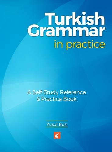 Buz, Y: Turkish Grammar in Practice - A self-study reference