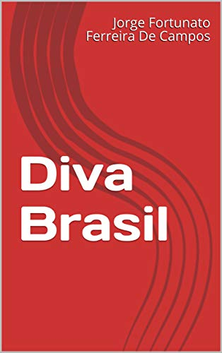 Diva Brasil (Portuguese Edition)